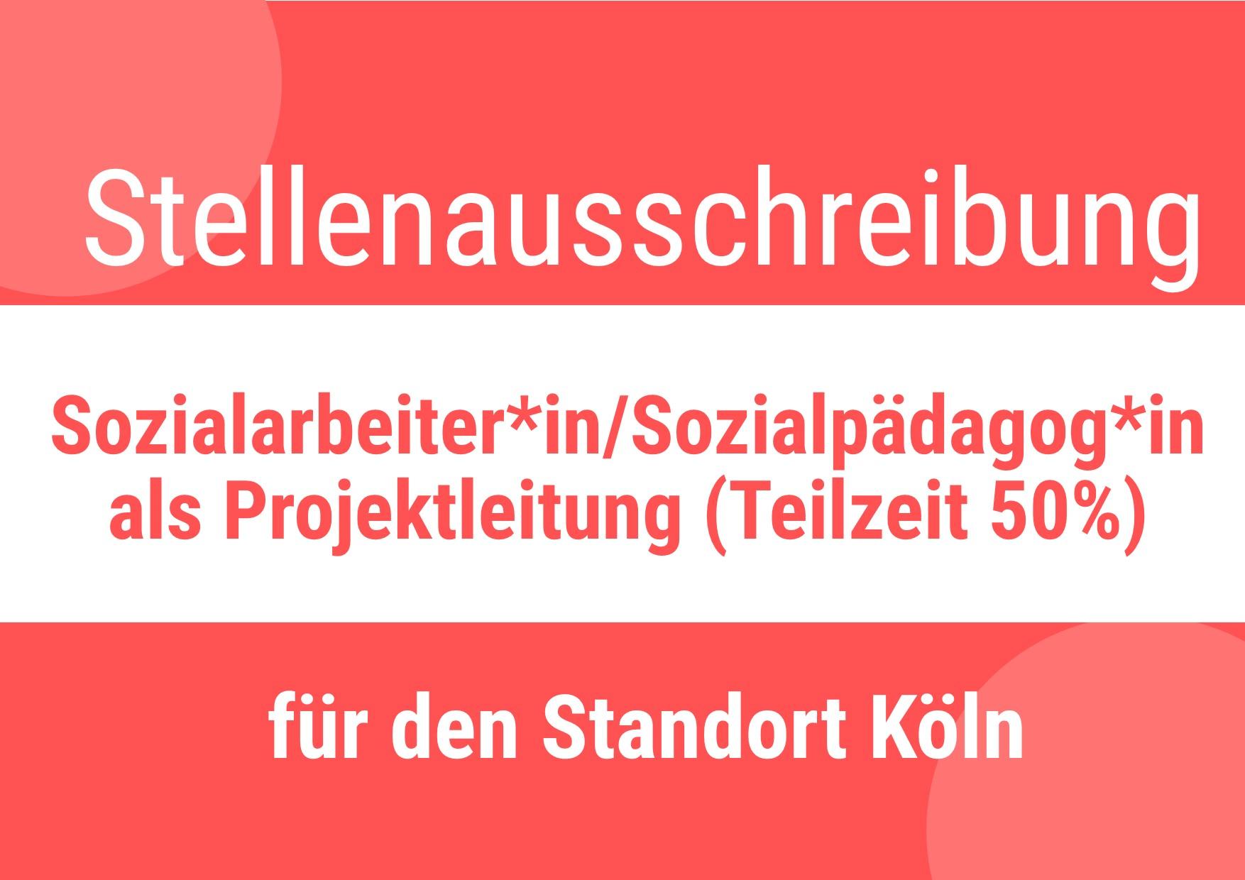Sozialarbeiter*in/Sozialpädagog*in als Projektleitung gesucht!